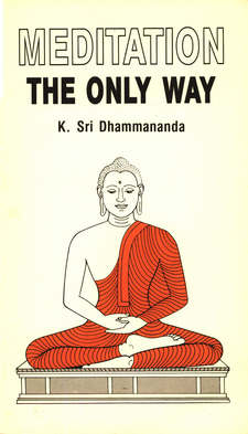 MeditationTheOnlyWayByKSriDhammananda